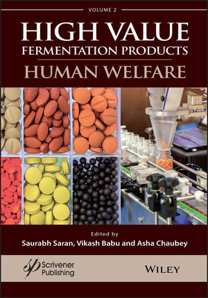 A Handbook on High Value Fermentation Products, Volume 2: Human Welfare