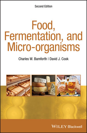 Food, Fermentation and Micro-organisms, 2nd Edition