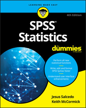 SPSS Statistics For Dummies, 4th Edition