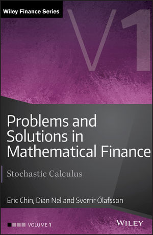 Problems and Solutions in Mathematical <span class='search-highlight'>Finance</span>: Stochastic Calculus, Volume 1