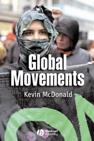 Global Movements: Action and Culture (1405116137) cover image