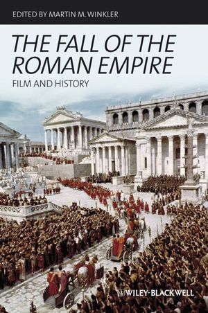 The Fall of the Roman Empire: Film and History (1405182237) cover image