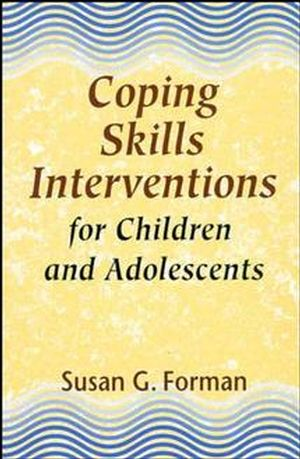 Coping Skills Interventions for Children and Adolescents (1555424937) cover image