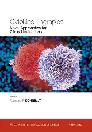 Cytokine Therapies: Novel Approaches for Clinical Indications, Volume 1182