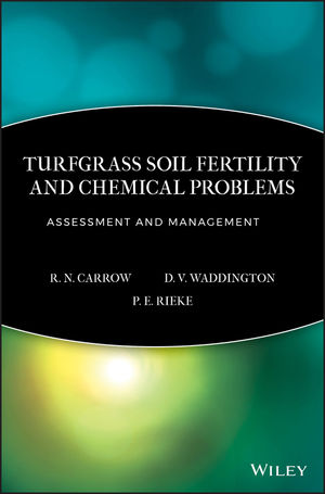 Turfgrass Soil Fertility & Chemical Problems: Assessment and Management