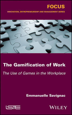 The Gamification of Work: The Use of Games in the Workplace (1786301237) cover image