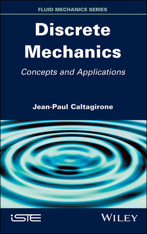 Discrete Mechanics: Concepts and Applications