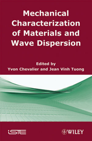 Mechanical Characterization of Materials and Wave Dispersion: Instrumentation and Experiment Interpretation