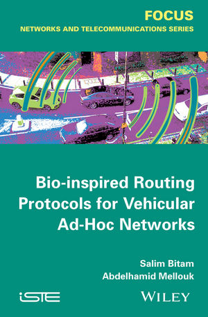 Bio-inspired Routing Protocols for <span class='search-highlight'>Vehicular</span> Ad-Hoc <span class='search-highlight'>Networks</span>