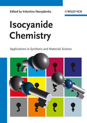 Isocyanide Chemistry: Applications in Synthesis and Material Science (3527330437) cover image