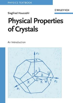 Physical Properties of Crystals: An Introduction