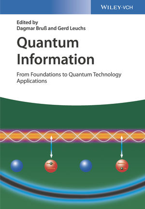 Quantum Information: From Foundations to Quantum Technology Applications, 2 Volume Set, 2nd Edition