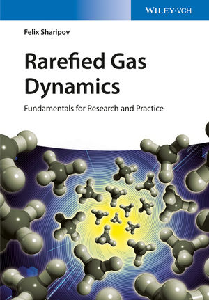 Rarefied Gas Dynamics: Fundamentals for Research and Practice (3527685537) cover image