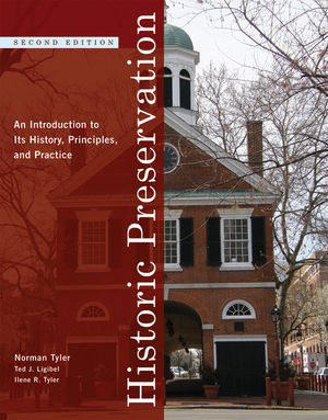 Historic Preservation: An Introduction to Its History, Principles, and Practice, 2nd Edition
