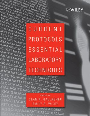 Current Protocols Essential Laboratory Techniques (0470089938) cover image