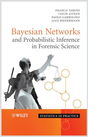 Bayesian Networks and Probabilistic Inference in Forensic Science (0470091738) cover image
