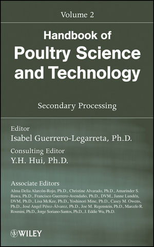 Handbook of Poultry Science and Technology, Volume 2, Secondary Processing (0470185538) cover image