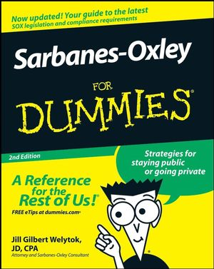 Sarbanes-Oxley For Dummies, 2nd Edition