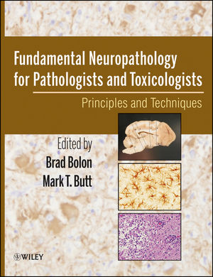 Fundamental Neuropathology for Pathologists and Toxicologists: Principles and Techniques (0470227338) cover image