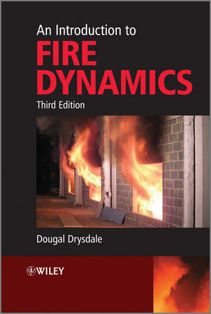 An Introduction to Fire Dynamics, 3rd Edition