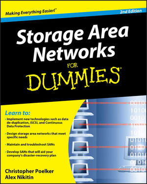 Storage Area Networks For Dummies, 2nd Edition