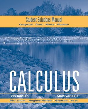McCallum, Student Solutions Manual for Multivariable Calculus, 5th Edition (0470414138) cover image