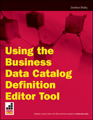 Using the Business Data Catalog Editor Tool