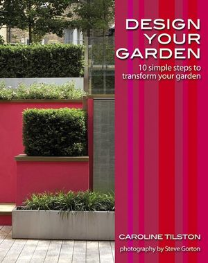 Design Your Garden: 10 simple steps to transform your garden (0470517638) cover image