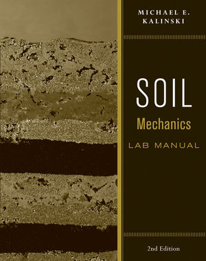 Soil Mechanics Lab Manual, 2nd Edition