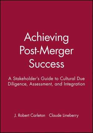 Achieving Post-Merger Success: A Stakeholder