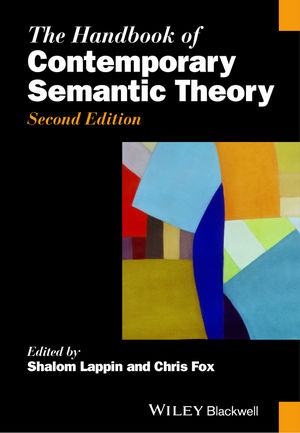 The Handbook of Contemporary Semantic Theory, 2nd Edition (0470670738) cover image