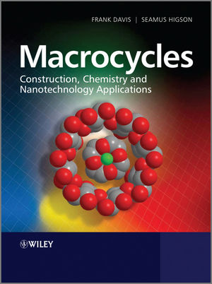 Macrocycles: Construction, Chemistry and Nanotechnology Applications (0470714638) cover image