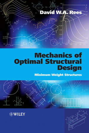 Mechanics of Optimal Structural Design: Minimum Weight Structures (0470746238) cover image