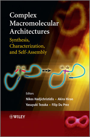 Complex Macromolecular Architectures: Synthesis, Characterization, and Self-Assembly (0470825138) cover image
