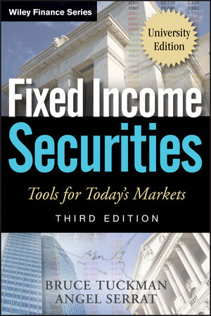 Fixed Income Securities: Tools for Today's Markets, 3rd Edition, University Edition