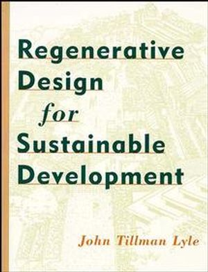 Regenerative Design for Sustainable Development (0471178438) cover image