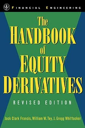 The Handbook of Equity Derivatives, Revised Edition (0471326038) cover image