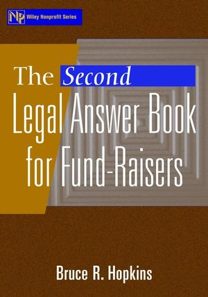 The Second Legal Answer Book for Fund-Raisers