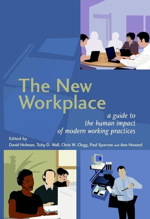 The New Workplace : A Guide to the Human Impact of Modern Working Practices (0471485438) cover image