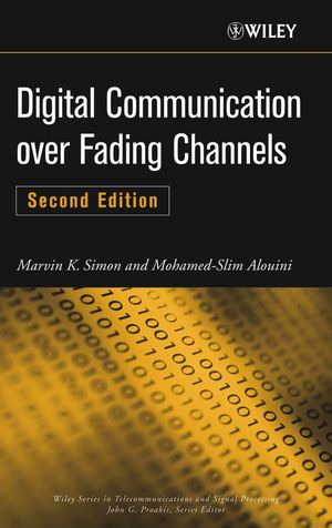 Digital Communication over Fading Channels, 2nd Edition