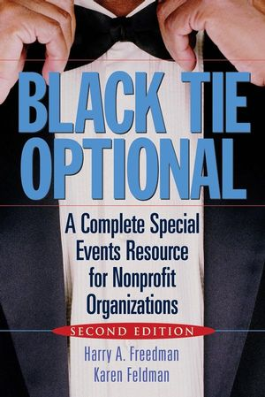 Black Tie Optional: A Complete Special Events Resource for Nonprofit Organizations, 2nd Edition (0471703338) cover image