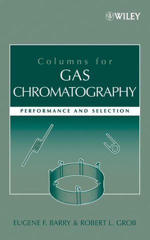 Columns for Gas Chromatography: Performance and Selection (0471740438) cover image
