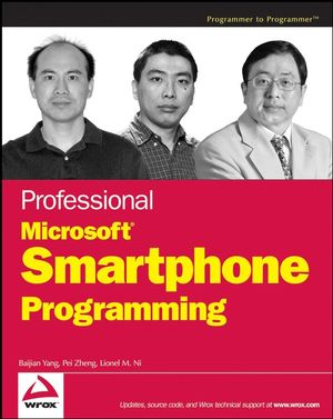 Professional Microsoft® Smartphone Programming (0471762938) cover image