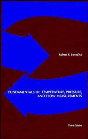 Fundamentals of Temperature, Pressure, and Flow Measurements, 3rd Edition