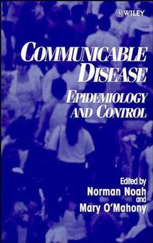 Communicable Disease: Epidemiology and Control