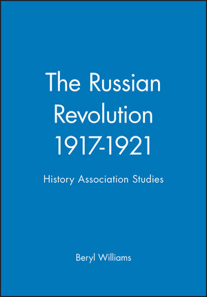 The Russian Revolution 1917-1921: History Association Studies (0631150838) cover image