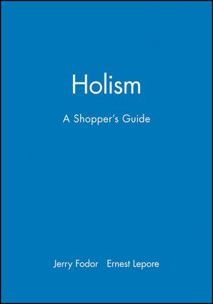 Holism: A Shopper