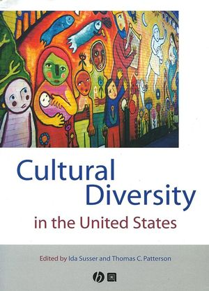 Cultural Diversity in the United States: A Critical Reader