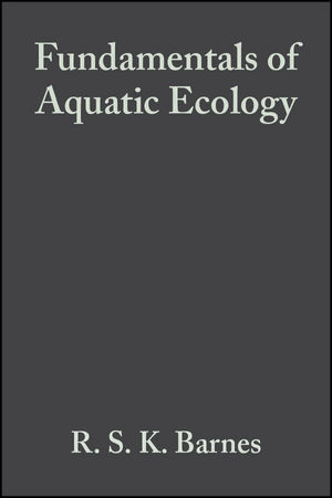 Fundamentals of Aquatic Ecology, 2nd Edition