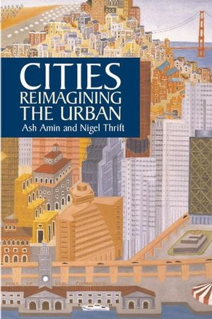 Cities: Reimagining the Urban